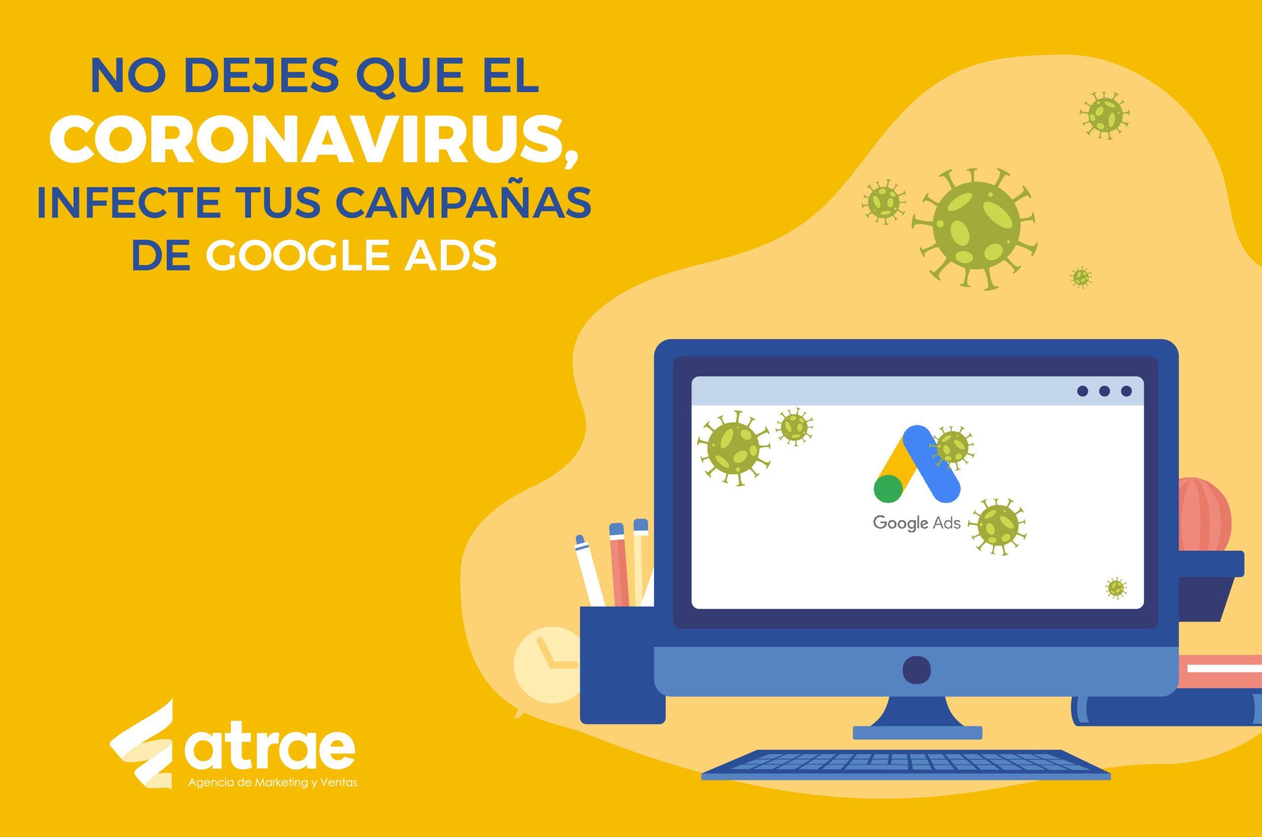 No dejes que el coronavirus infecte tus campañas de Google Ads ATRAE Agencia en embudos de conversión Bogotá