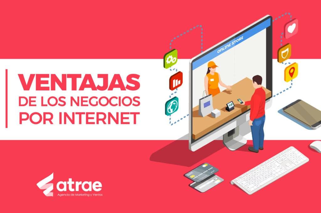Ventajas de los negocios por internet marketing digital ATRAE Agencia en embudos de conversión Bogotá