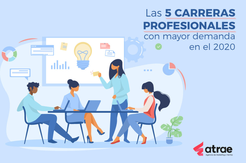 Las 5 carreras profesionales con mayor demanda en el 2020 Bogotá Colombia ATRAE Agencia especializada en ventas